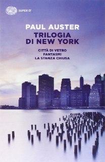 Trilogia di New York- Paul Auster